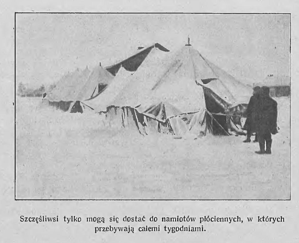 Толькі шчасліўчыкі патрапяць у намёты, дзе могуць пражыць некалькі тыдняў. Фота: Tygodnik Illustrowany, 1922, №6