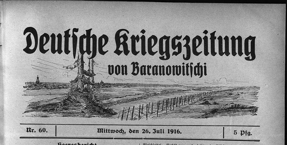 Як у Баранавічах немцы падчас Першай сусветнай вайны выдавалі газету Deutsche Kriegszeitung von Baranowitschi